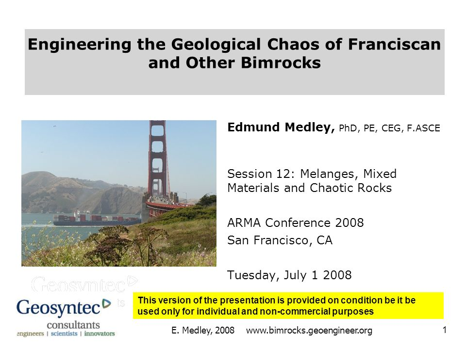 Engineering the Geological Chaos of Franciscan and Other Bimrocks