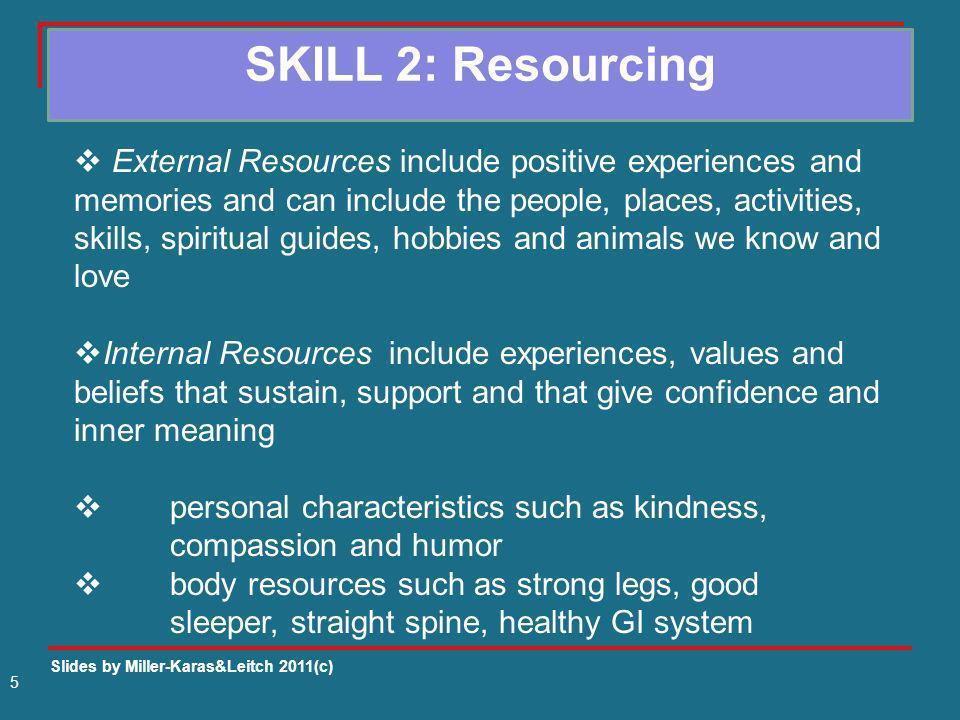 SKILL 2: Resourcing
