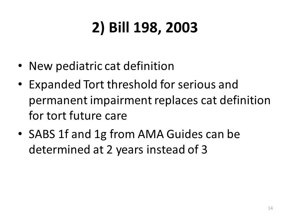 2) Bill 198, 2003 New pediatric cat definition