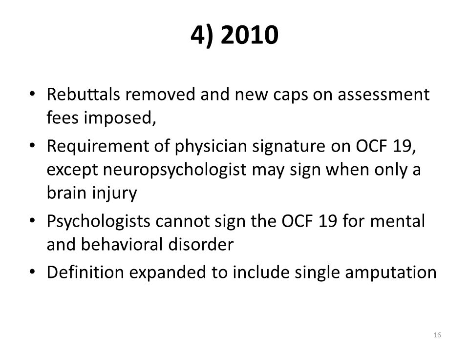 4) 2010 Rebuttals removed and new caps on assessment fees imposed,