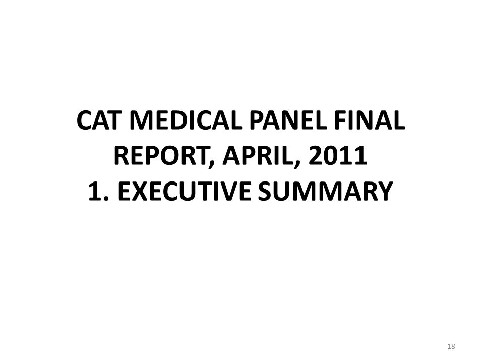 CAT MEDICAL PANEL FINAL REPORT, APRIL, EXECUTIVE SUMMARY