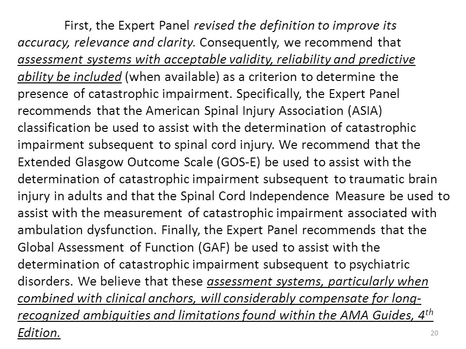 First, the Expert Panel revised the definition to improve its accuracy, relevance and clarity.