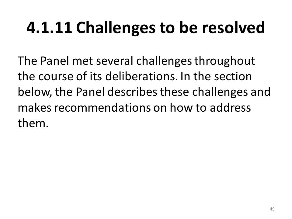 4.1.11 Challenges to be resolved