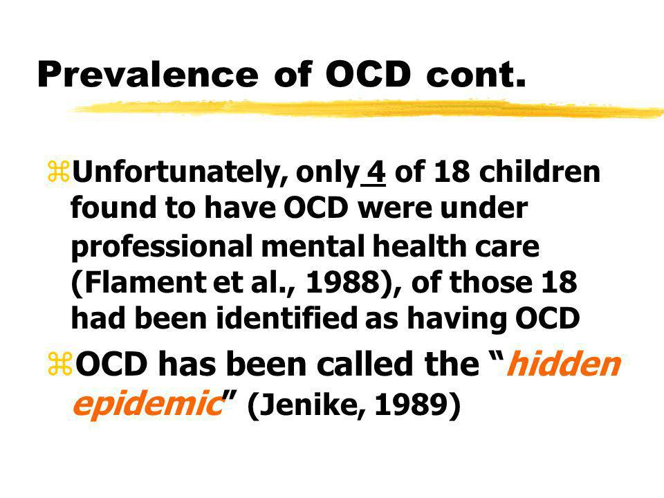 Prevalence of OCD cont.