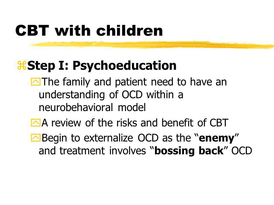 CBT with children Step I: Psychoeducation
