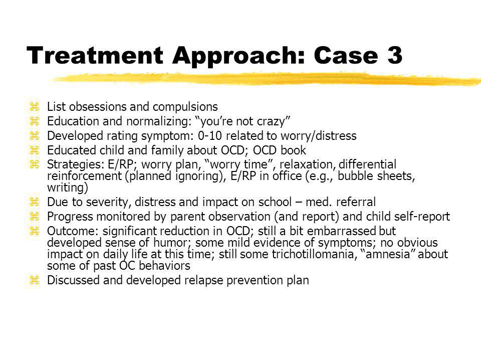 Treatment Approach: Case 3