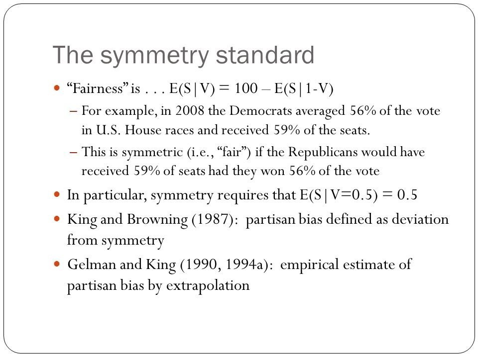 The symmetry standard Fairness is E(S|V) = 100 – E(S|1-V)