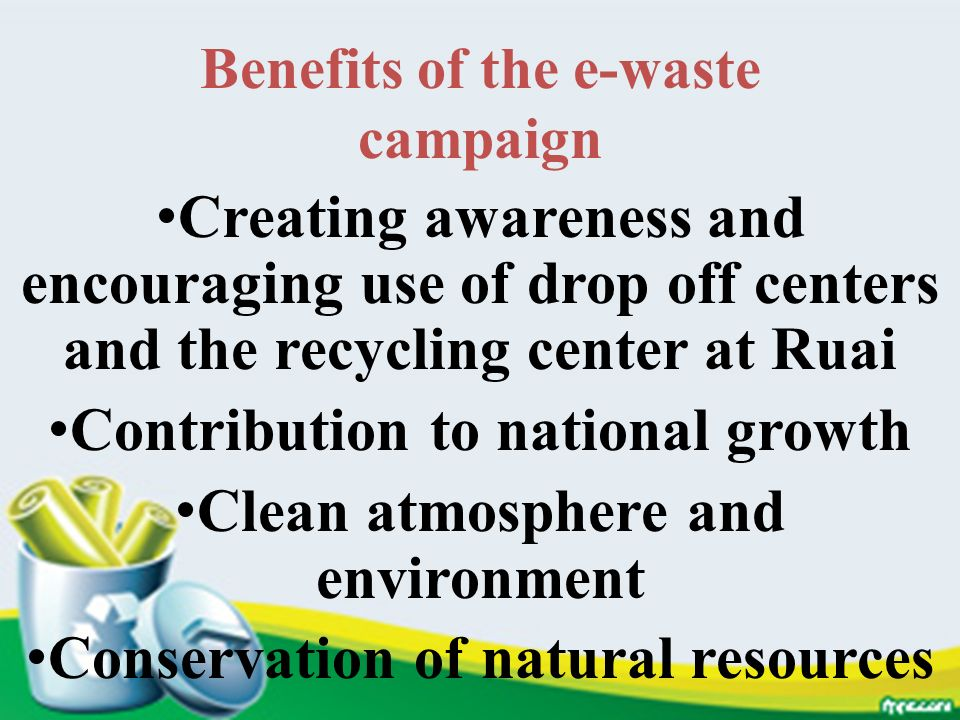 Benefits of the e-waste campaign