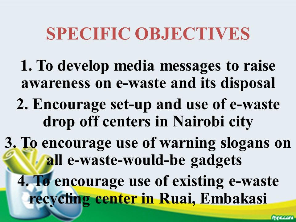 3. To encourage use of warning slogans on all e-waste-would-be gadgets