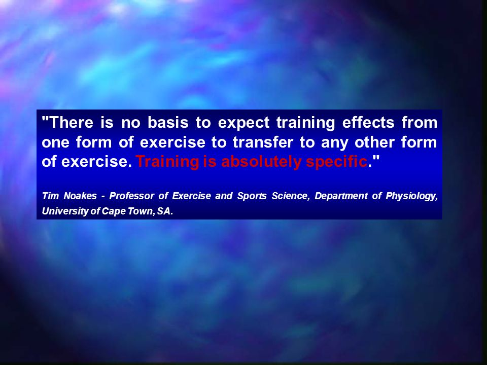 There is no basis to expect training effects from one form of exercise to transfer to any other form of exercise. Training is absolutely specific.