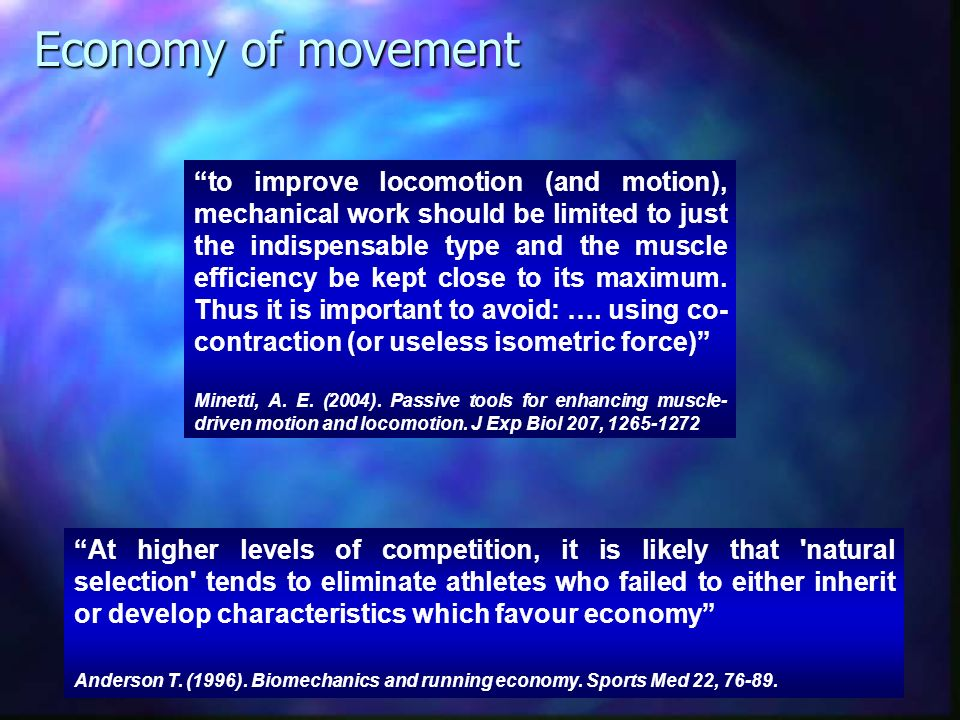 Economy of movement
