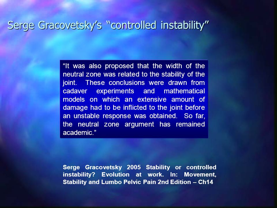Serge Gracovetsky's controlled instability