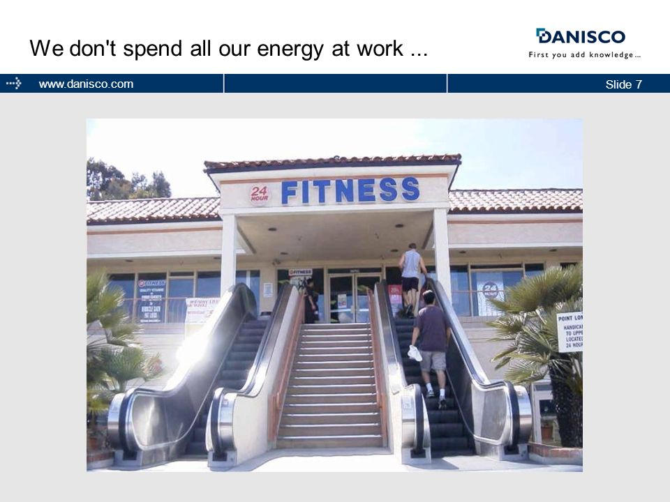 We don t spend all our energy at work ...