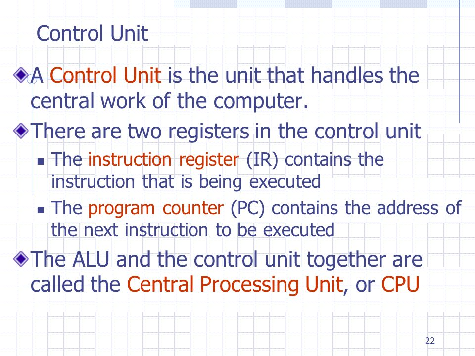 There are two registers in the control unit