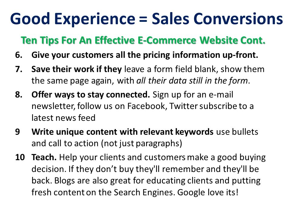 Good Experience = Sales Conversions