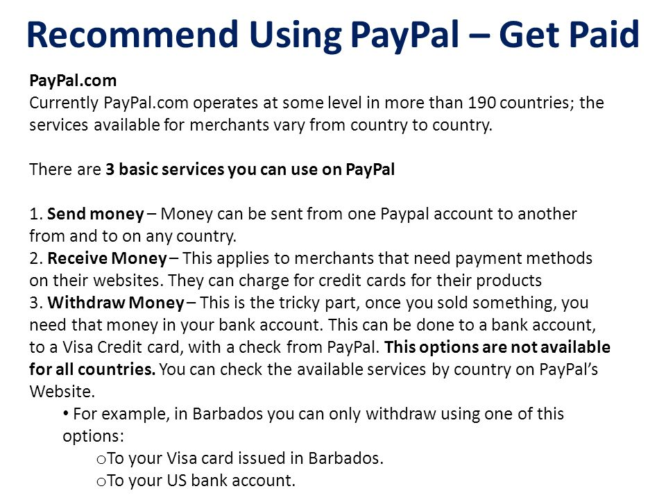 Recommend Using PayPal – Get Paid