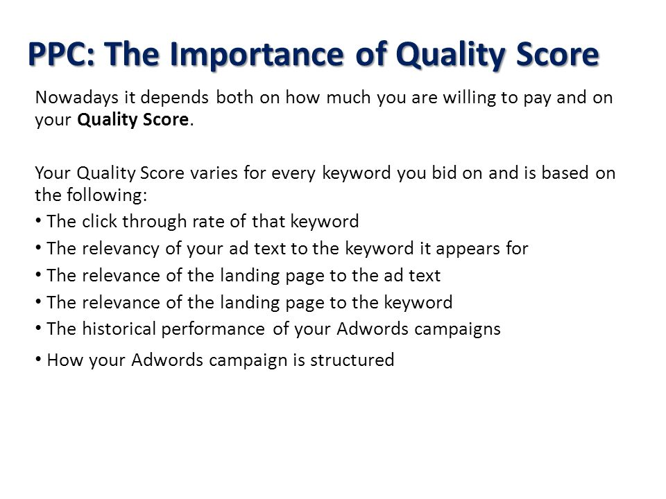 PPC: The Importance of Quality Score