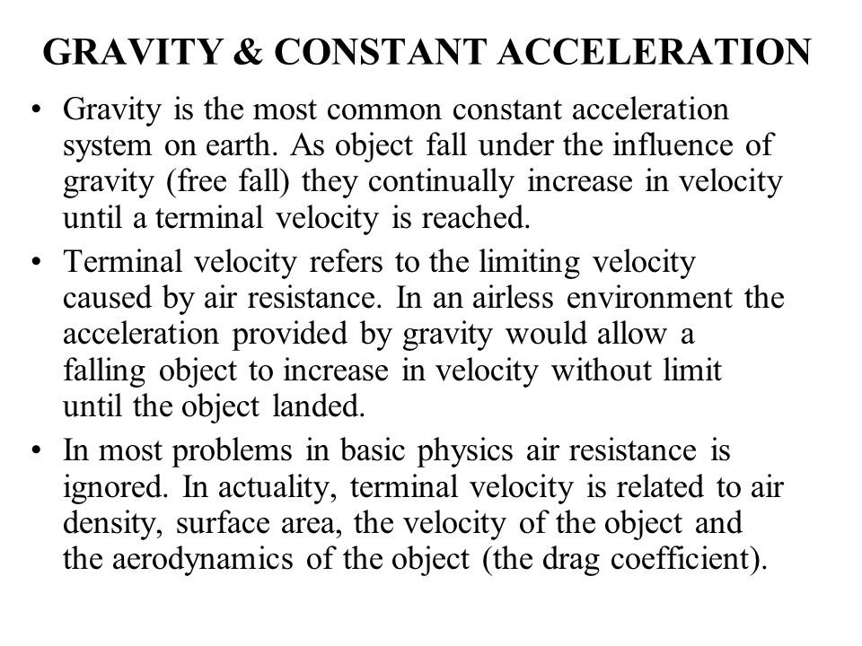 GRAVITY & CONSTANT ACCELERATION
