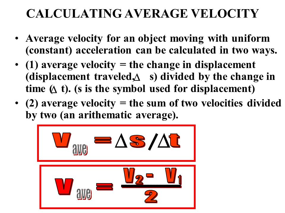 CALCULATING AVERAGE VELOCITY