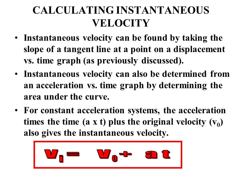CALCULATING INSTANTANEOUS VELOCITY