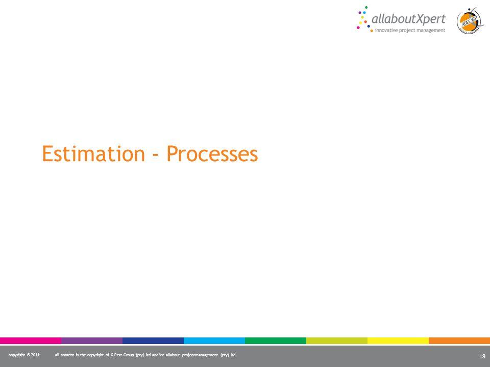 Estimation - Processes