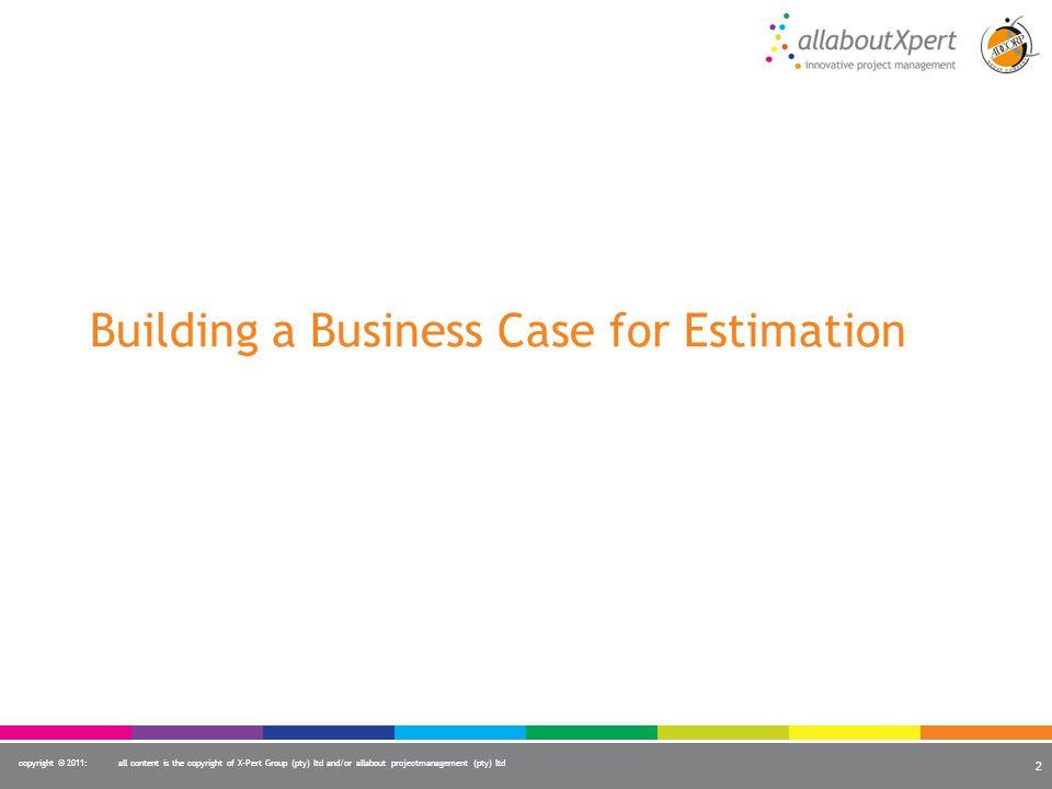Building a Business Case for Estimation