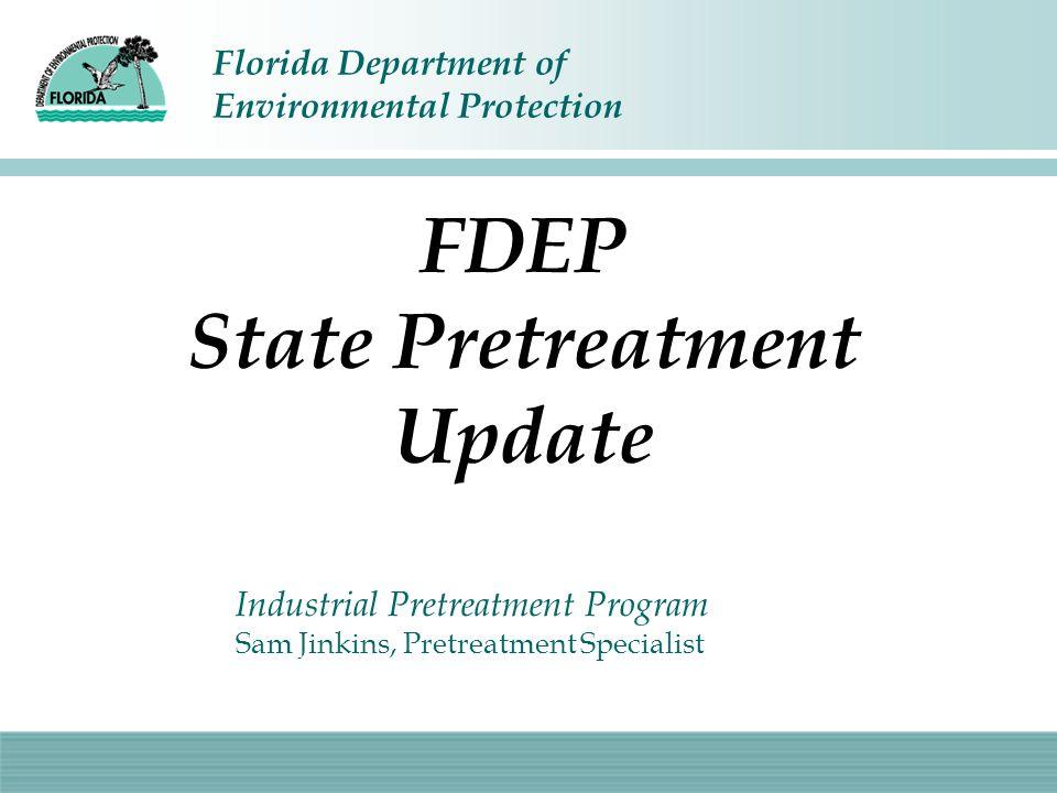 FDEP State Pretreatment Update