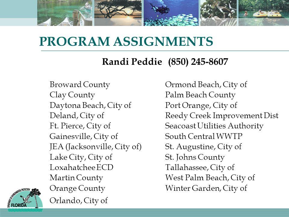 PROGRAM ASSIGNMENTS Randi Peddie (850) 245-8607 Broward County
