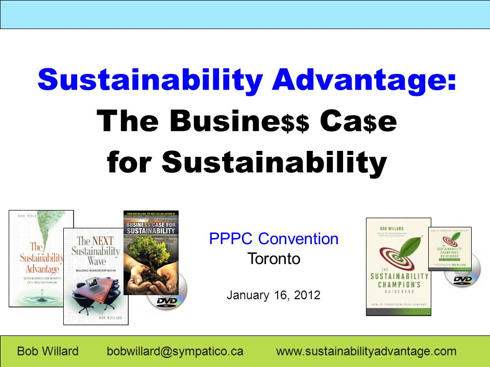 Sustainability Advantage: The Busine$$ Ca$e for Sustainability