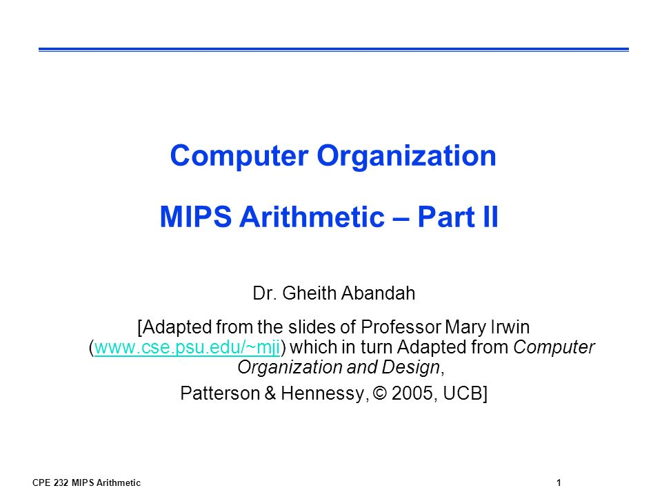 Computer Organization MIPS Arithmetic – Part II