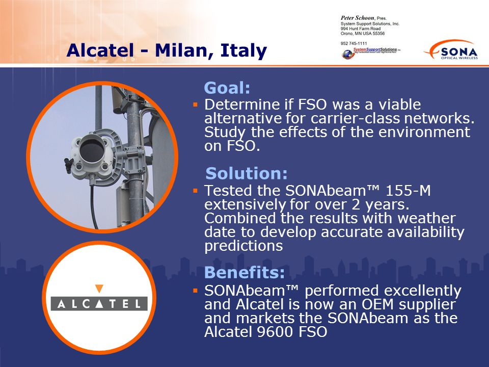 Alcatel - Milan, Italy Goal: Solution: Benefits: