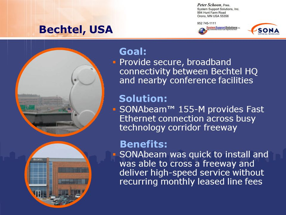 Bechtel, USA Goal: Solution: Benefits: