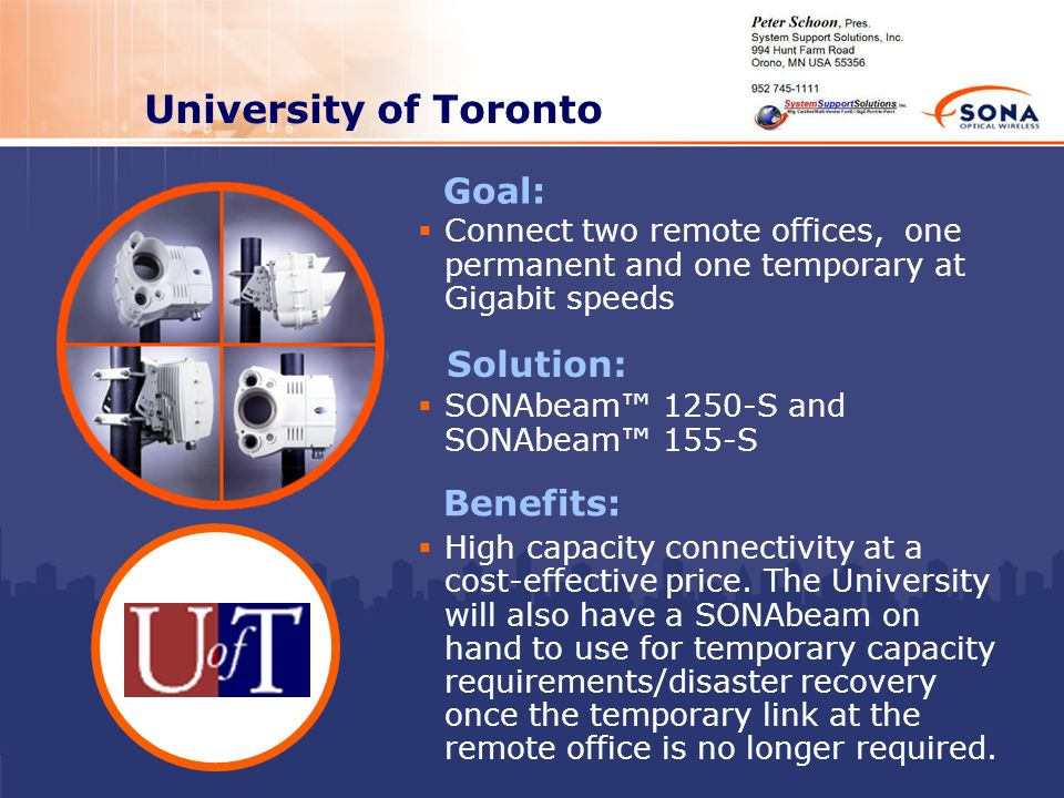 University of Toronto Goal: Solution: Benefits: