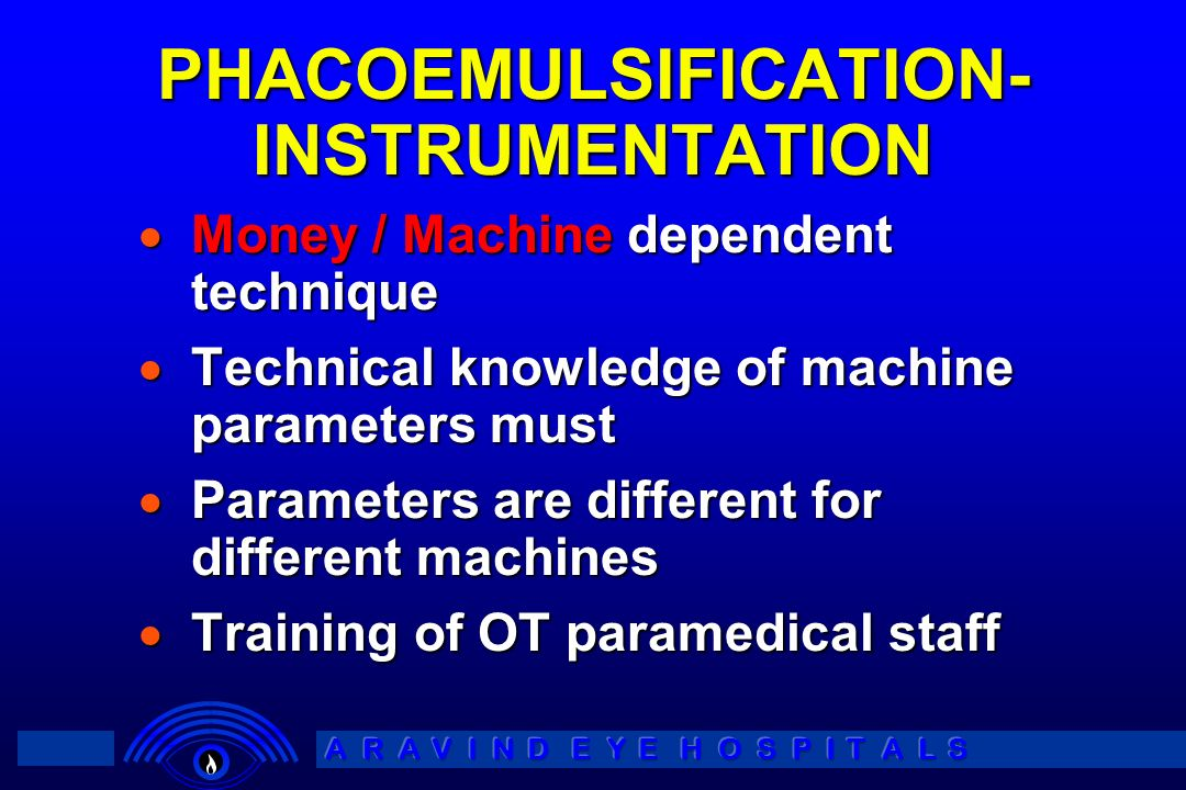 PHACOEMULSIFICATION- INSTRUMENTATION