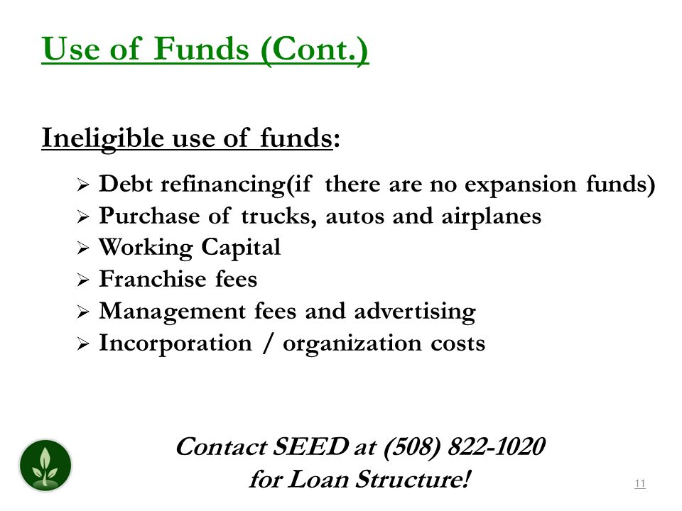 Contact SEED at (508) 822-1020 for Loan Structure!