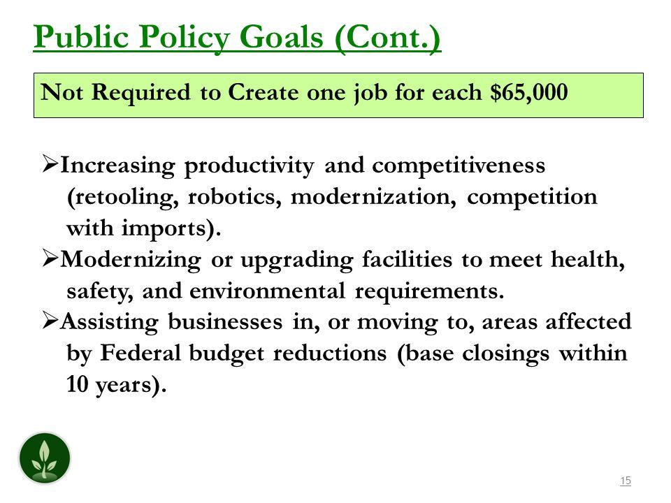 Public Policy Goals (Cont.)