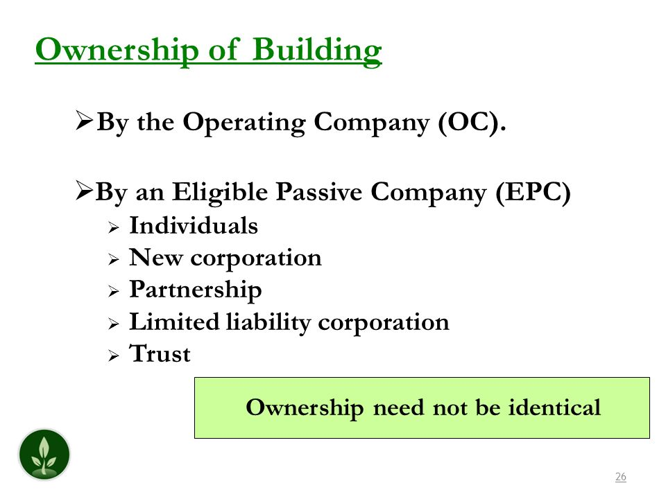 Ownership of Building By the Operating Company (OC).