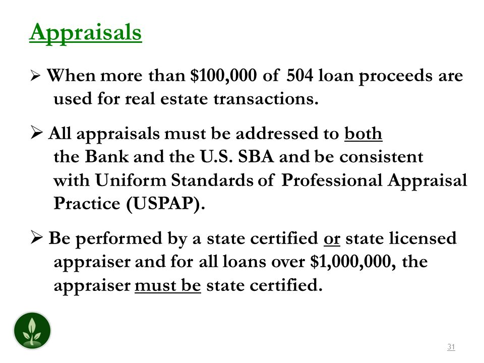 Appraisals used for real estate transactions.