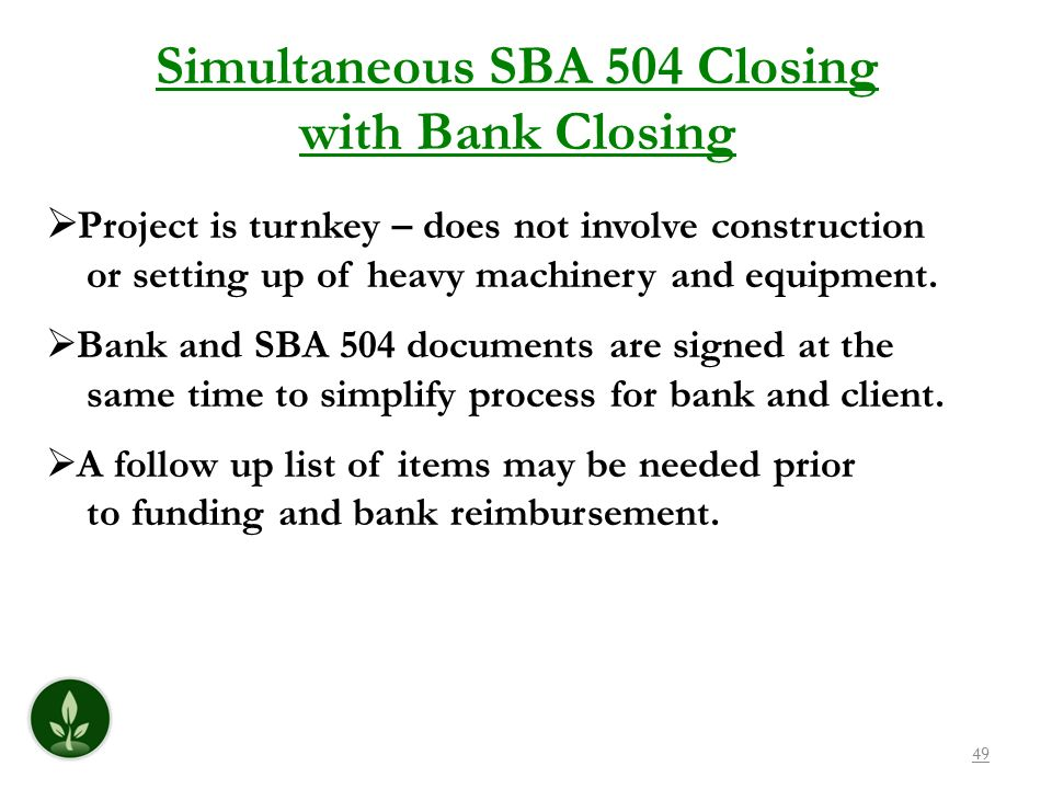 Simultaneous SBA 504 Closing with Bank Closing