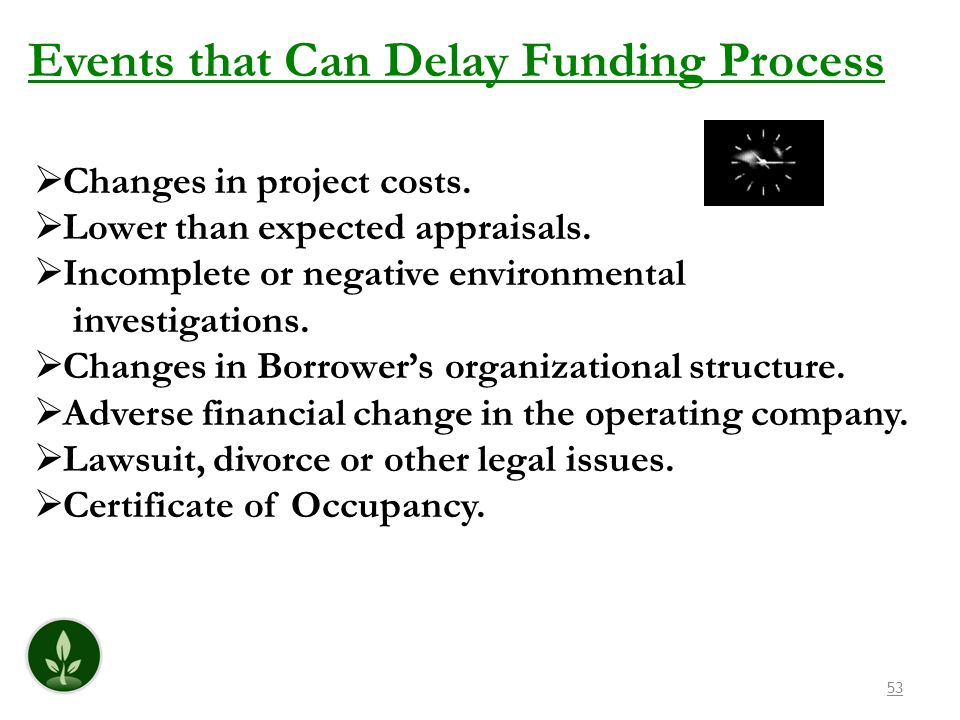 Events that Can Delay Funding Process