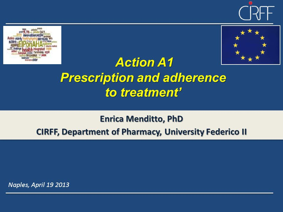 Action A1 Prescription and adherence to treatment'