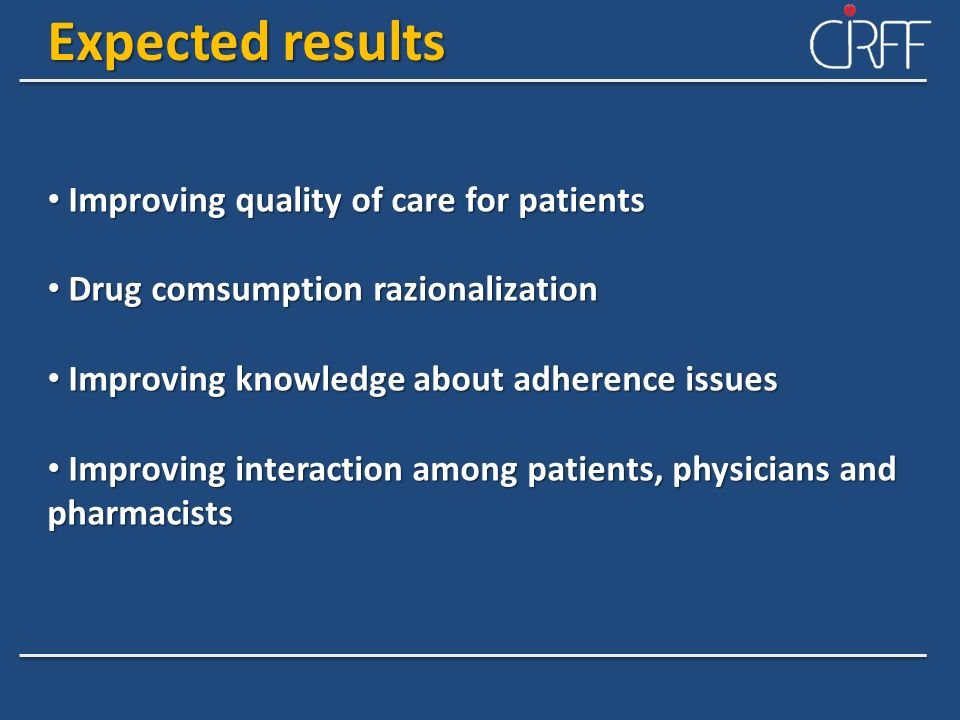 Expected results Improving quality of care for patients