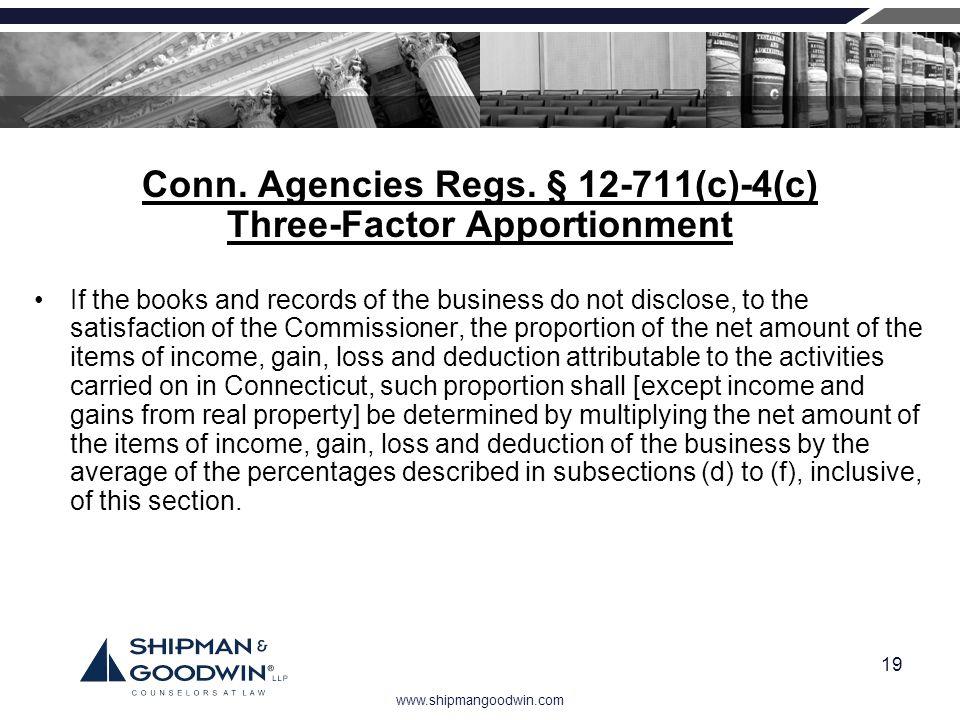 Conn. Agencies Regs. § 12-711(c)-4(c) Three-Factor Apportionment
