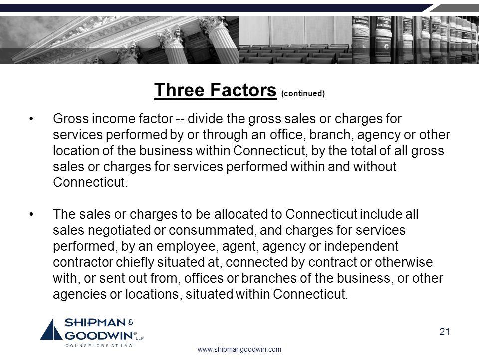 Three Factors (continued)
