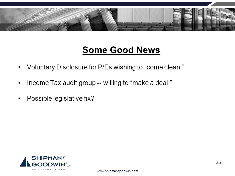 Some Good News Voluntary Disclosure for P/Es wishing to come clean.