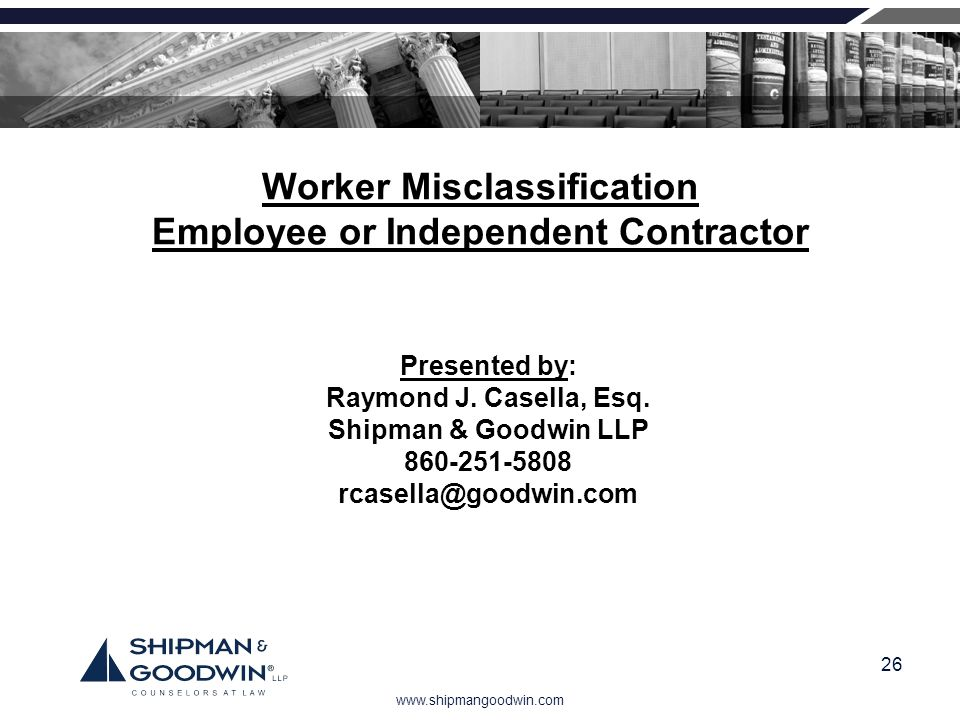 Worker Misclassification Employee or Independent Contractor
