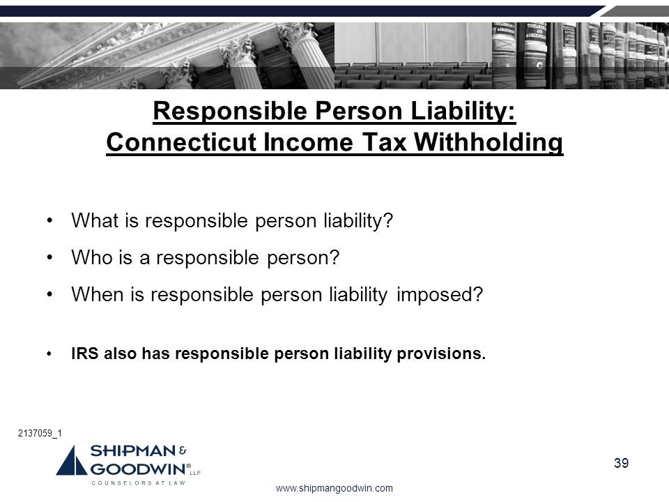Responsible Person Liability: Connecticut Income Tax Withholding