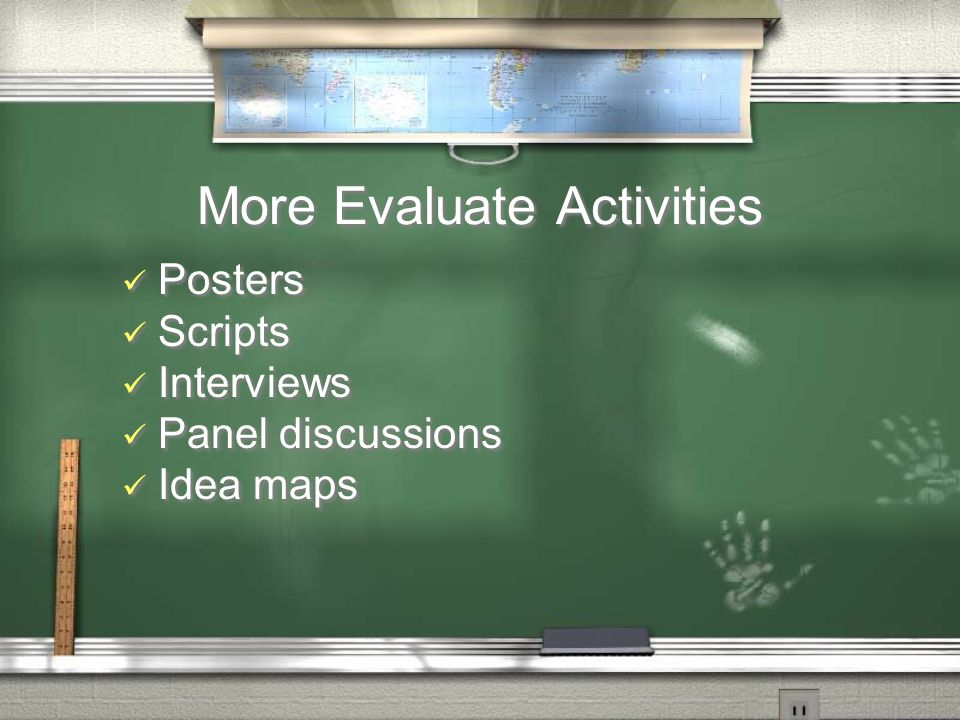More Evaluate Activities