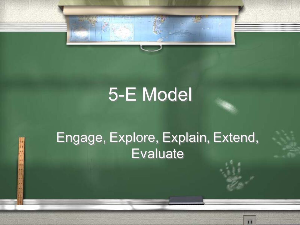 Engage, Explore, Explain, Extend, Evaluate