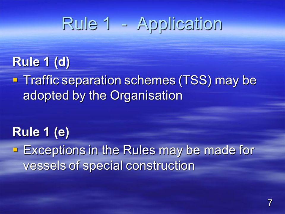 Rule 1 - Application Rule 1 (d)